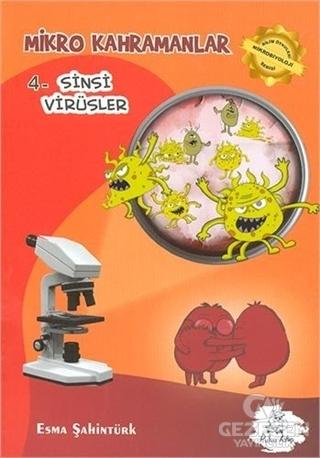 Mikro Kahramanlar 4 - Sinsi Virüsler