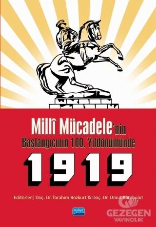 Milli Mücadele'nin Başlangıcının 100. Yıldönümünde 1919