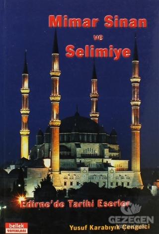 Mimar Sinan ve Selimiye