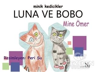 Minik Kedicikler Luna ve Bobo