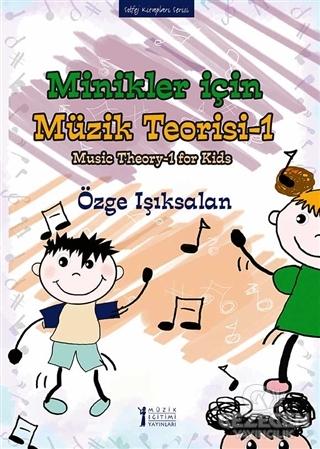 Minikler İçin Müzik Teorisi - 1