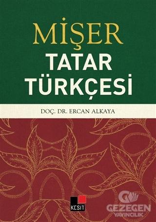 Mişer - Tatar Türkçesi