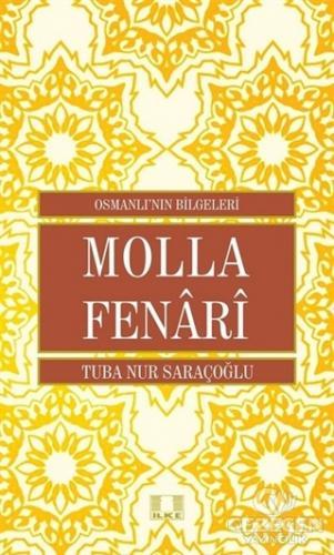 Molla Fenari - Osmanlı'nın Bilgeleri