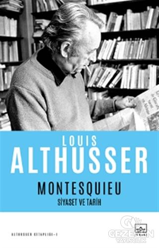 Montesquieu - Siyaset ve Tarih