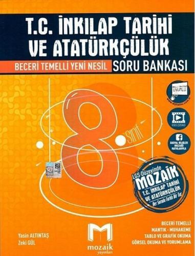 Mozaik Yayınları 8. Sınıf LGS T.C. İnkılap Tarihi ve Atatürkçülük Soru Bankası