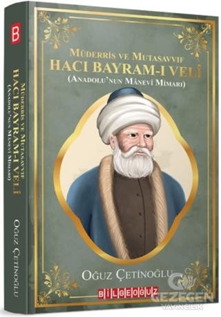 Müderris ve Mutasavvıf Hacı Bayram-ı Veli