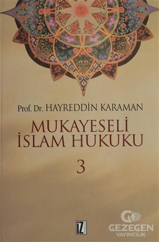 Mukayeseli İslam Hukuku Cilt: 3