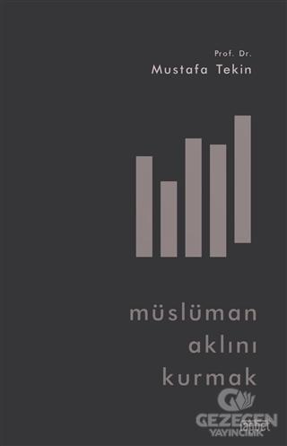 Müslüman Aklını Kurmak