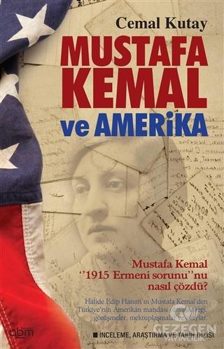 Mustafa Kemal ve Amerika