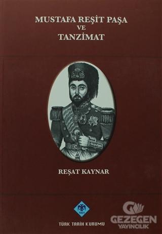 Mustafa Reşit Paşa ve Tanzimat