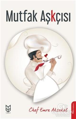 Mutfak Aşkçısı