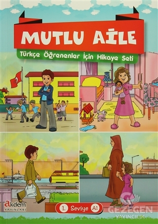 Mutlu Aile Türkçe Öğrenenler İçin Hikaye Seti 1. Seviye A1