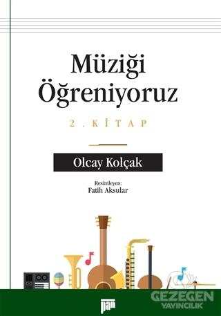 Müziği Öğreniyoruz 2. Kitap