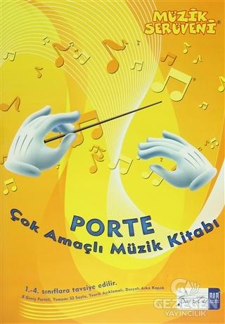 Müzik Serüveni - Porte Çok Amaçlı Müzik Defter (1. - 4. Sınıflar İçin)