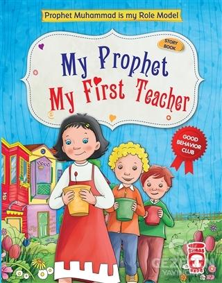 My Prophet My First Teacher