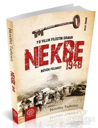 Nekbe 1948 - 70 Yıllık Filistin Dramı
