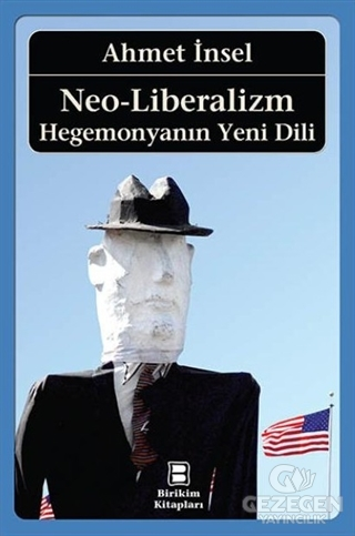 Neo-Liberalizm: Hegemonyanın Yeni Dili