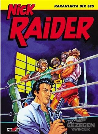 Nick Raider Cilt 3: Karanlıkta Bir Ses