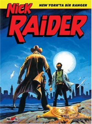 Nick Raider Cilt 1: New York'ta Bir Ranger