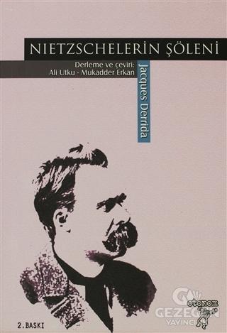 Nietzschelerin Şöleni