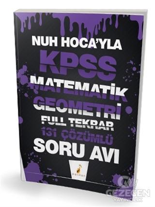 Nuh Hocay'la KPSS Matematik Geometri Full Tekrar 131 Çözümlü Soru Avı