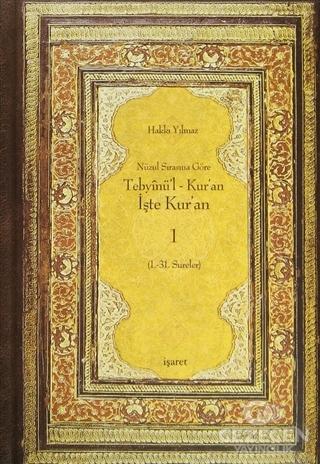 Nüzul Sırasına Göre Tebyinü'l Kur'an - İşte Kur'an 1