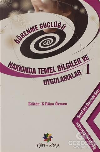 Öğrenme Güçlüğü Hakkında Temel Bilgiler ve Uygulamalar 1