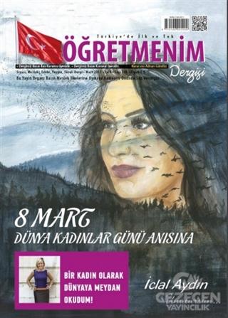 Öğretmenim Dergisi Sayı: 103 Mart 2017