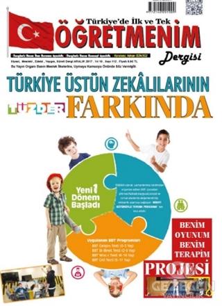Öğretmenim Dergisi Sayı: 112 Aralık 2017