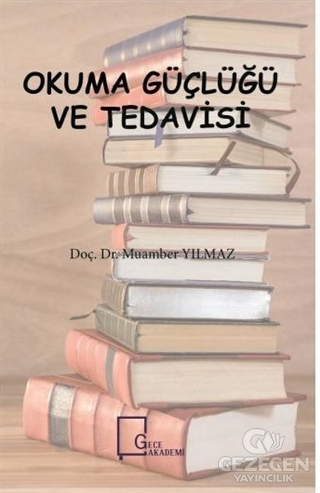 Okuma Güçlüğü Ve Tedavisi