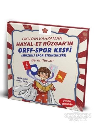 Okuyan Kahraman Hayal-et Rüzgar'ın Orff-Spor Keşfi