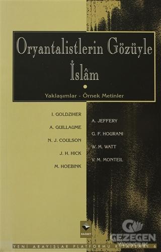 Oryantalistlerin Gözüyle İslam