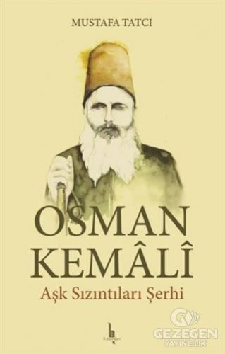 Osman Kemali Aşk Sızıntıları Şerhi