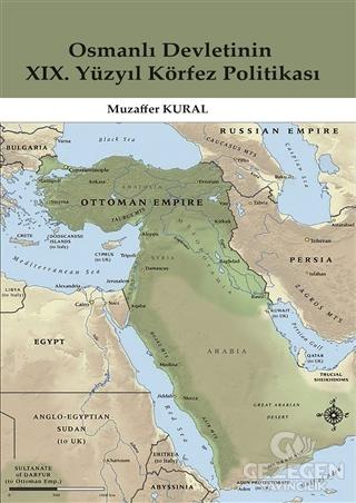 Osmanlı Devletinin 19. Yüzyıl Körfez Politikası