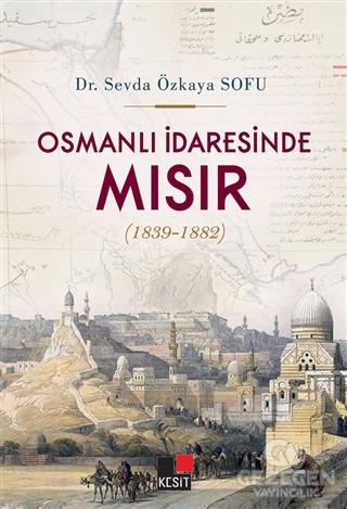 Osmanlı İdaresinde Mısır (1839-1882)