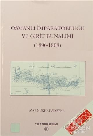 Osmanlı İmparatorluğu ve Girit Bunalımı