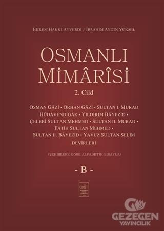 Osmanlı Mimarisi 2. Cilt - B