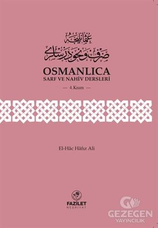 Osmanlıca Sarf Ve Nahiv Dersleri (4.Kısım)