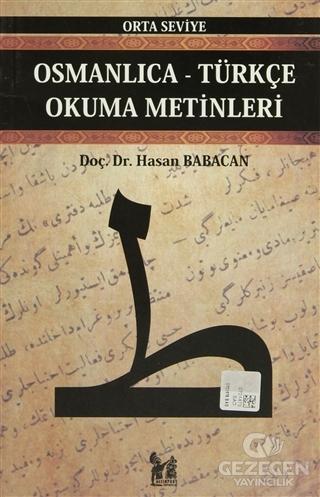 Osmanlıca-Türkçe Okuma Metinleri Orta Seviye