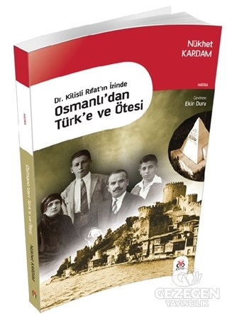 Osmanlı'dan Türk'e ve Ötesi