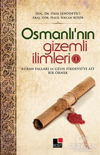 Osmanlı'nın Gizemli İlimleri 1