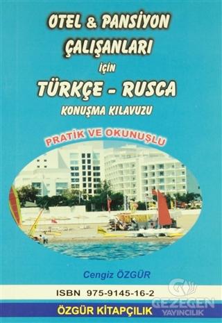 Otel ve Pansiyon Çalışanları İçin Türkçe-Rusça Konuşma Kılavuzu