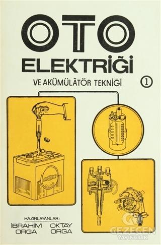 Oto Elektriği ve Akümülatör Tekniği 2 Cilt Takım