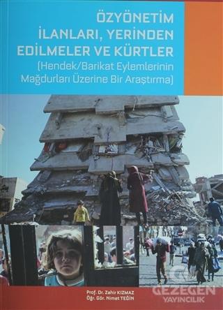 Özyönetim İlanları, Yerinden Edilmeler Ve Kürtler