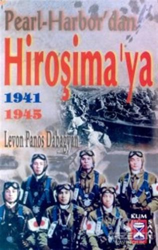 Pearl-Harbor' dan Hiroşima'ya  1941 1945