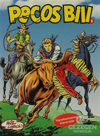 Pecos Bill 1: Mutlu Yıllar Davy Crockett-Yuma Yolu-Yalnız Haydut-Kara Bataklık-Son Şef