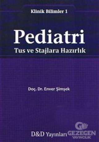 Pediatri: Tus ve Stajlara Hazırlık