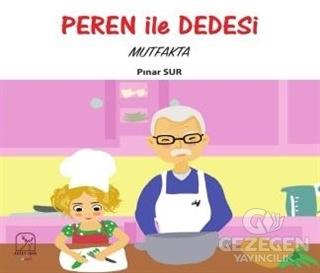Peren İle Dedesi Mutfakta