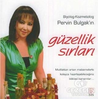Pervin Bulgak'ın Güzellik Sırları