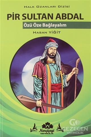 Pir Sultan Abdal - Halk Ozanlar Dizisi Narçiçeği Yayıncılık | KitapGez